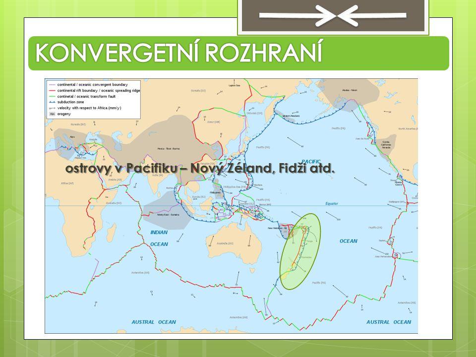 KONVERGETNÍ ROZHRANÍ ostrovy v Pacifiku – Nový Zéland, Fidži atd.