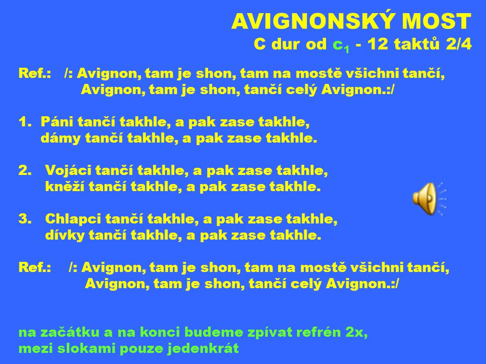 AVIGNONSKÝ MOST C dur od c1 - 12 taktů 2/4