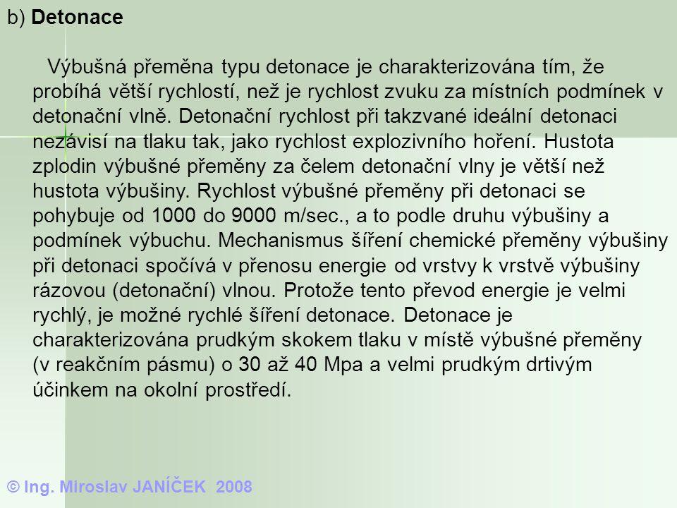 b) Detonace
