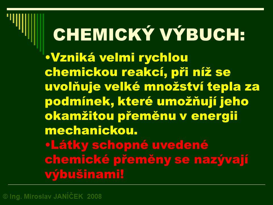 CHEMICKÝ VÝBUCH: