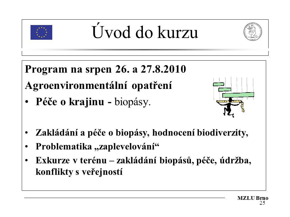 Úvod do kurzu Program na srpen 26. a 27.8.2010