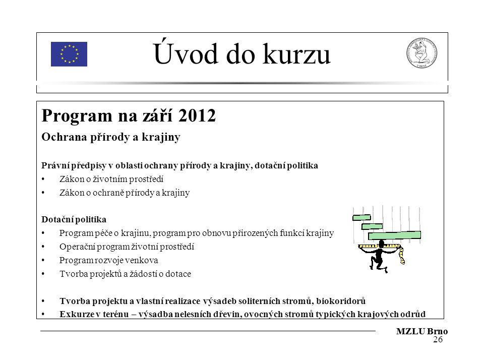 Úvod do kurzu Program na září 2012 Ochrana přírody a krajiny