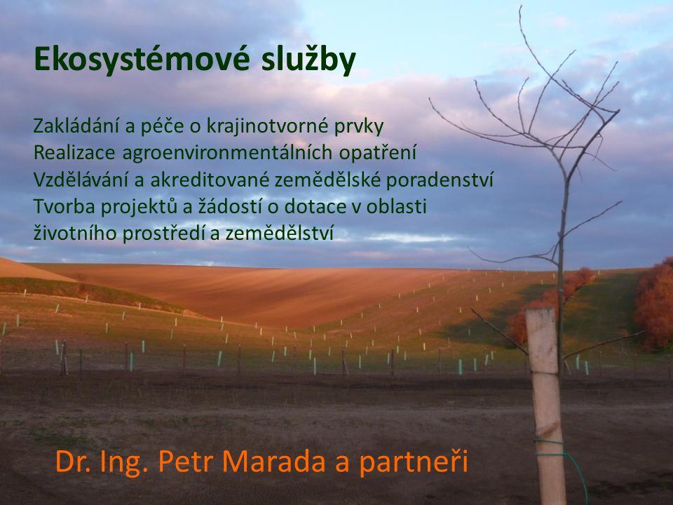 Ekosystémové služby Dr. Ing. Petr Marada a partneři