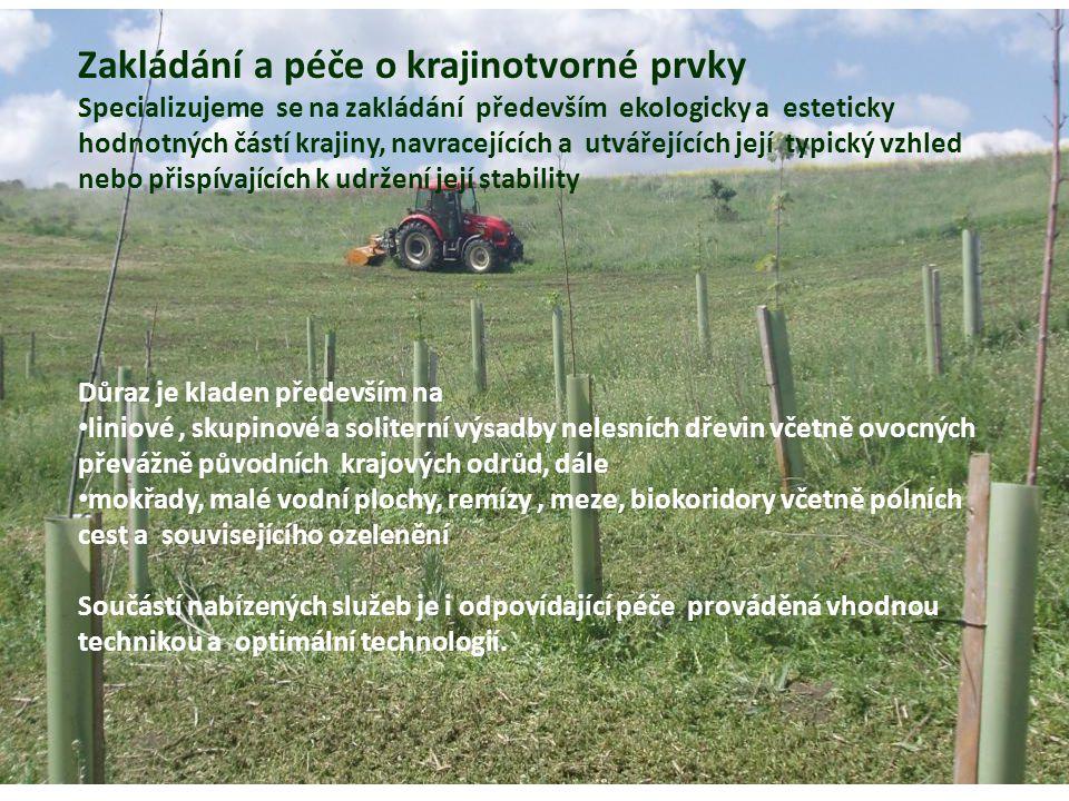 Zakládání a péče o krajinotvorné prvky