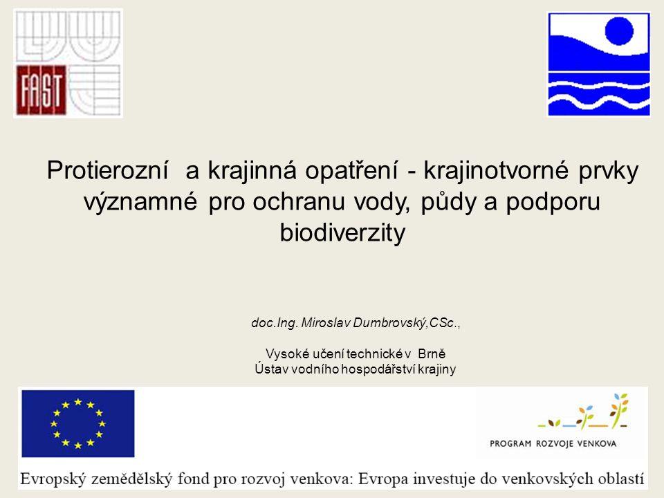 Protierozní a krajinná opatření - krajinotvorné prvky významné pro ochranu vody, půdy a podporu biodiverzity