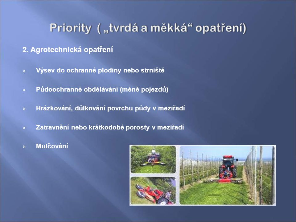 2. Agrotechnická opatření