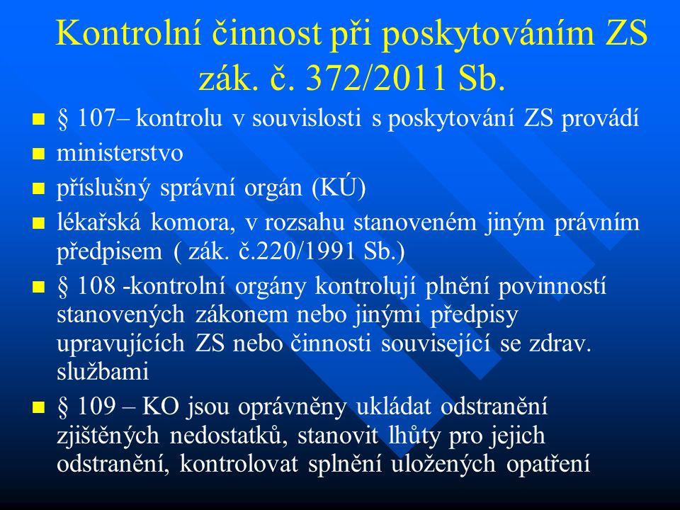 Kontrolní činnost při poskytováním ZS zák. č. 372/2011 Sb.
