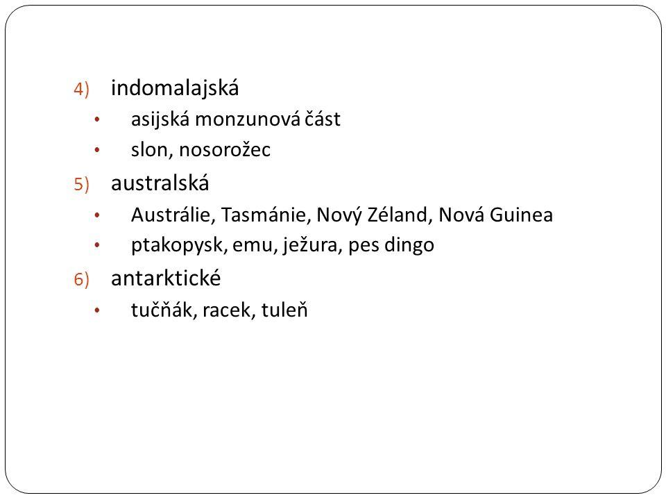 indomalajská australská antarktické asijská monzunová část