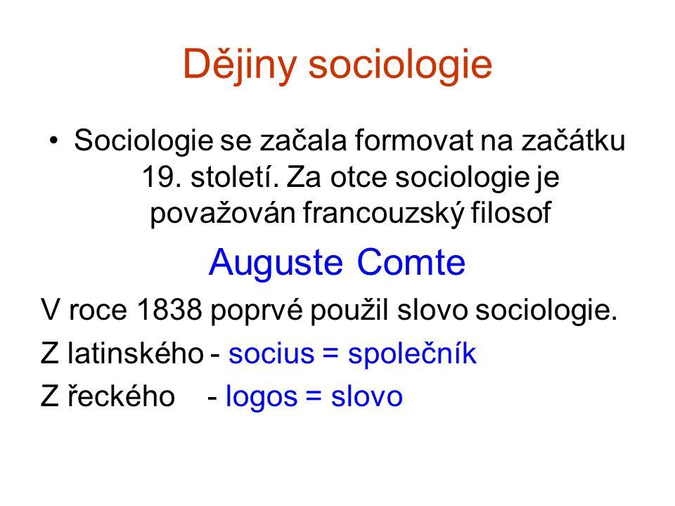 Dějiny sociologie Auguste Comte