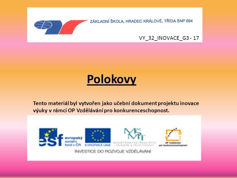 Polokovy VY_32_INOVACE_G3 - 17