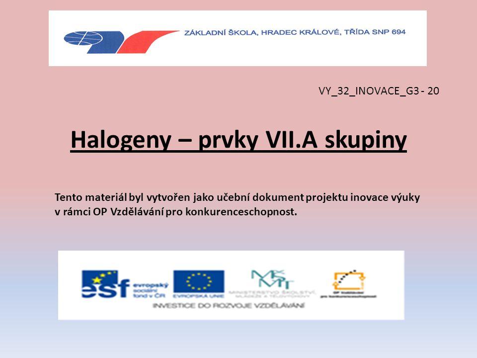 Halogeny – prvky VII.A skupiny