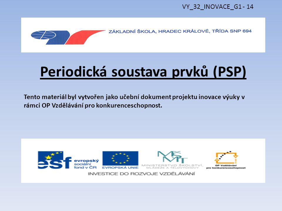 Periodická soustava prvků (PSP)
