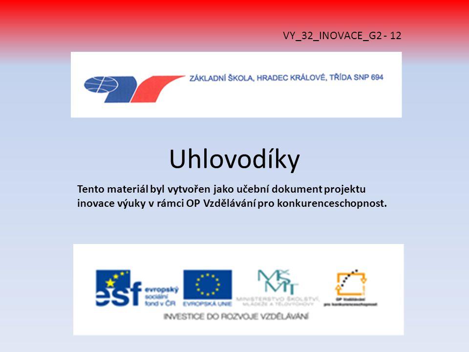 Uhlovodíky VY_32_INOVACE_G2 - 12