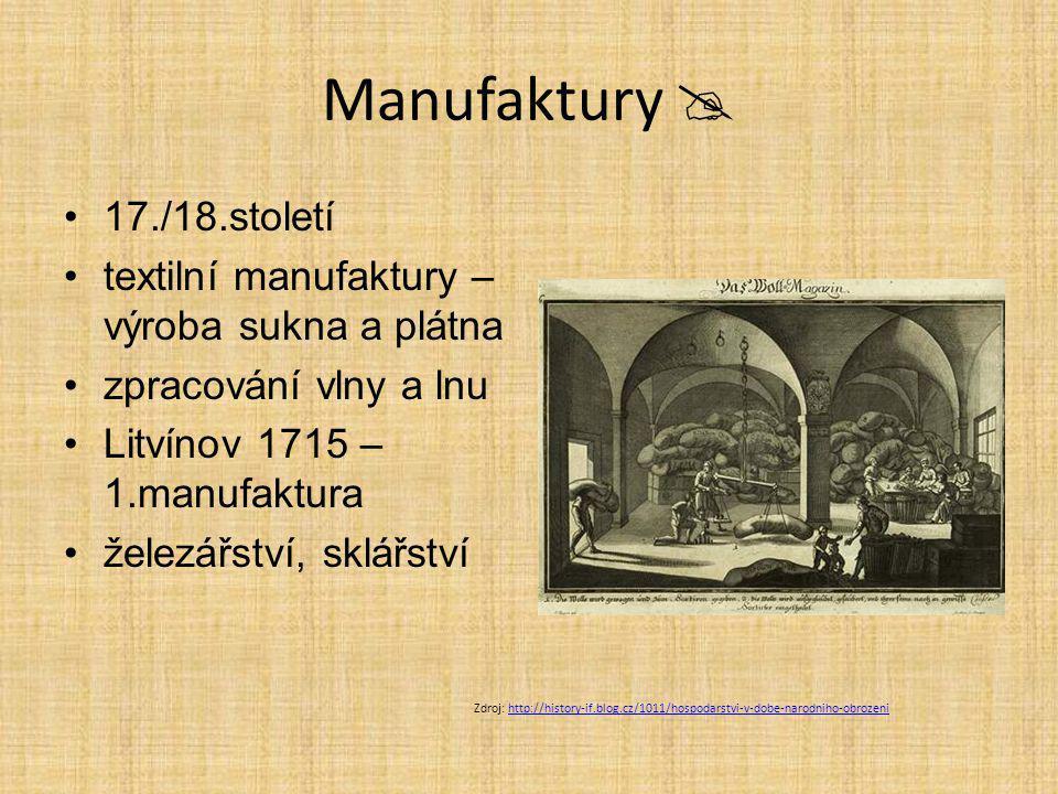Manufaktury  17./18.století