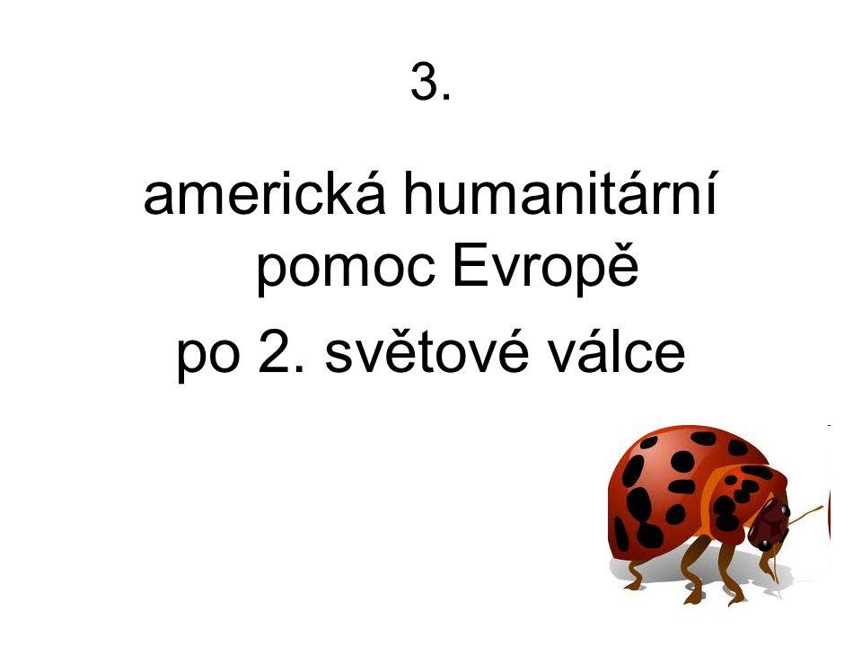 americká humanitární pomoc Evropě