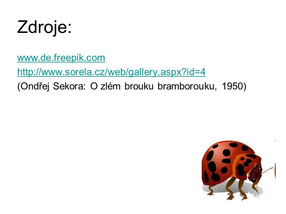 Zdroje: www.de.freepik.com http://www.sorela.cz/web/gallery.aspx id=4