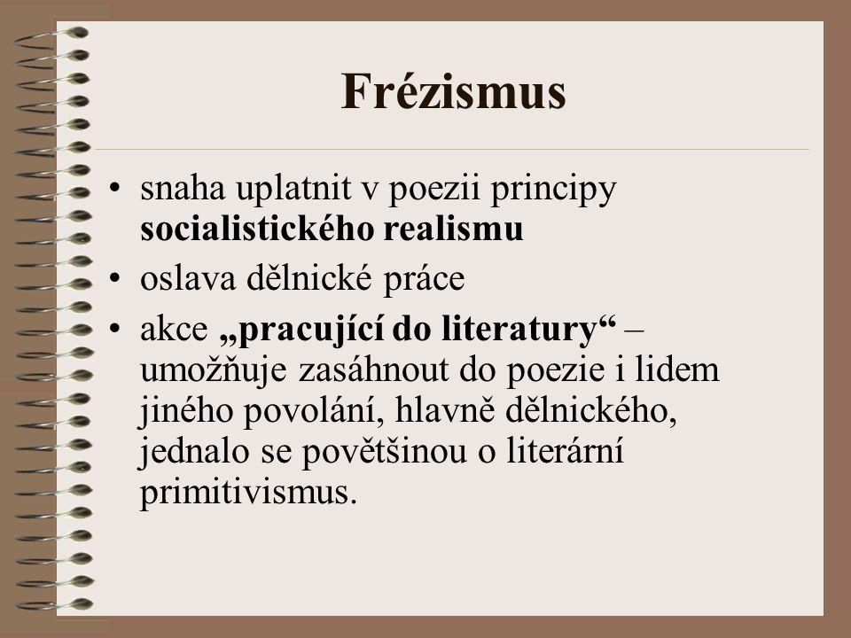 Frézismus snaha uplatnit v poezii principy socialistického realismu