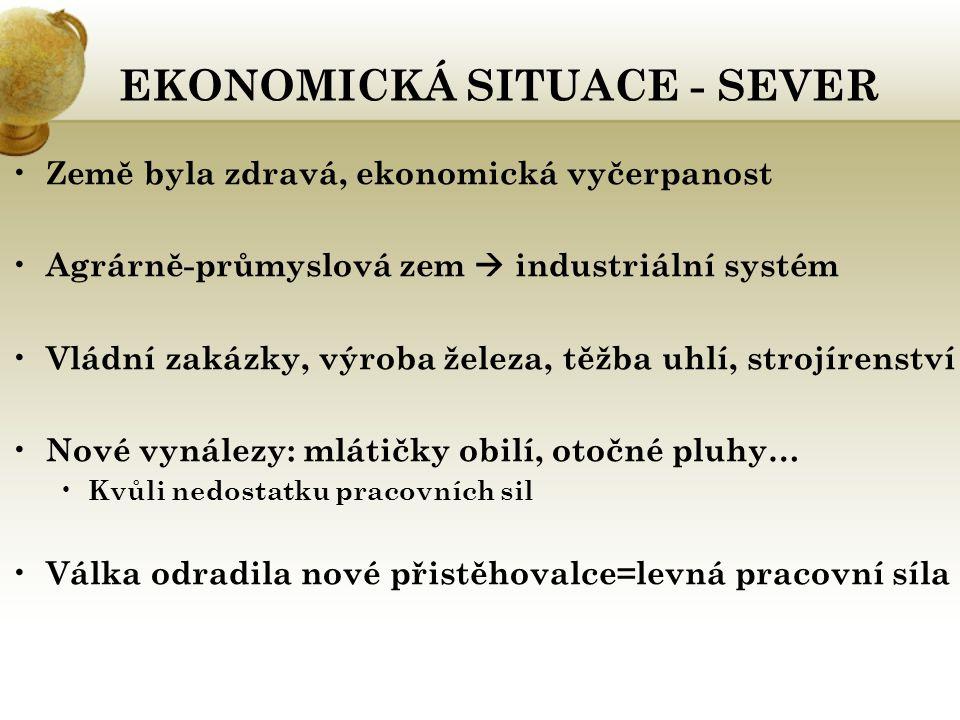 EKONOMICKÁ SITUACE - SEVER