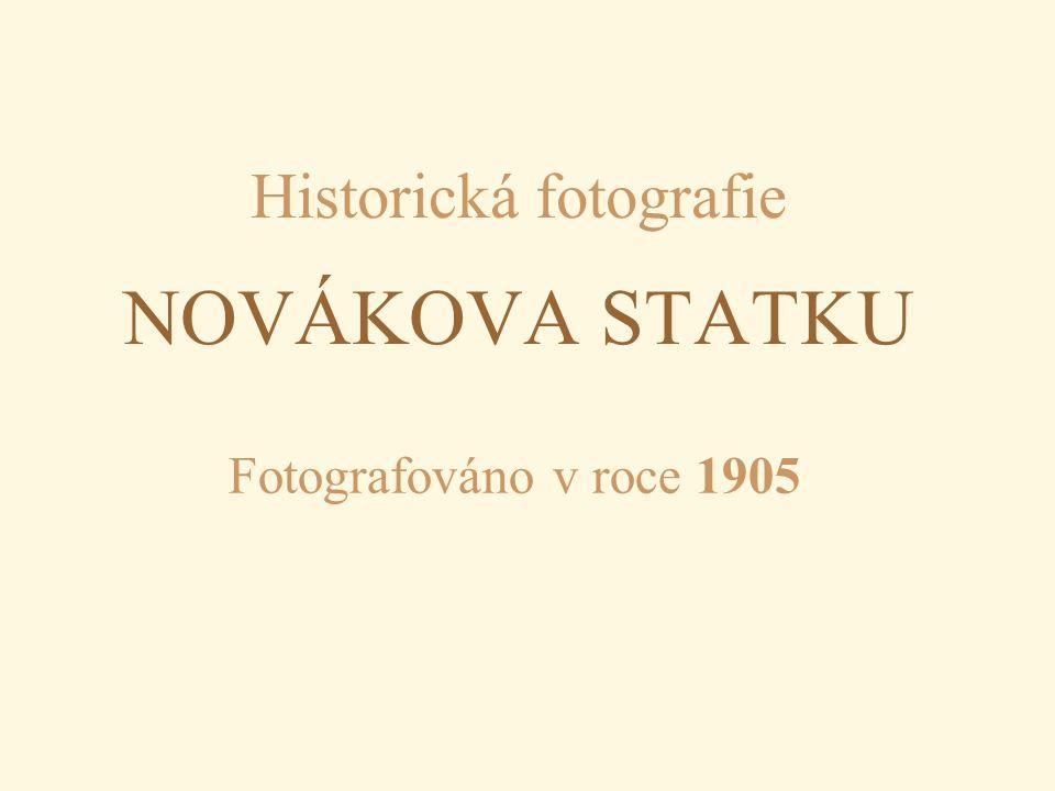 Historická fotografie NOVÁKOVA STATKU