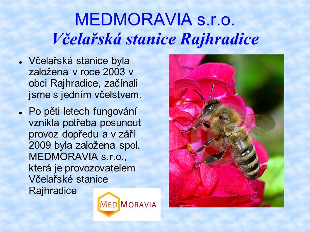 MEDMORAVIA s.r.o. Včelařská stanice Rajhradice