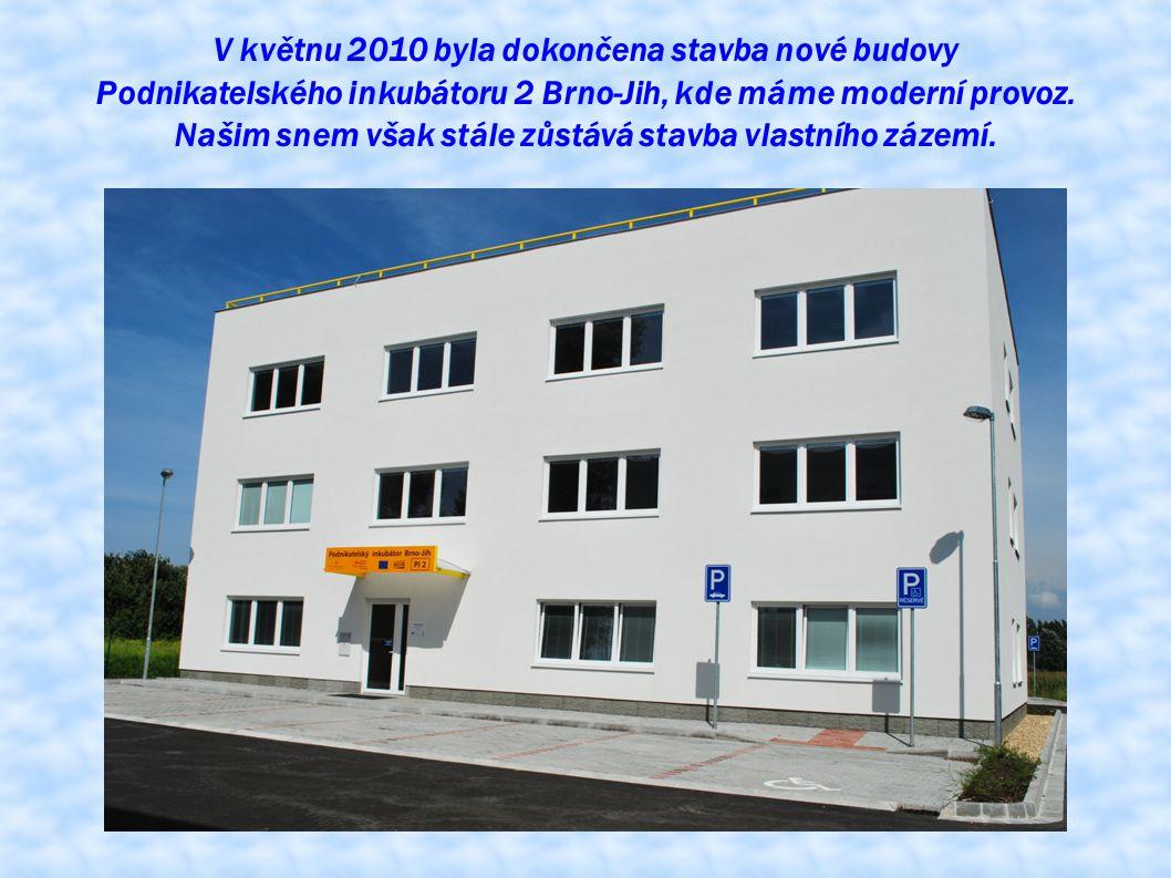 V květnu 2010 byla dokončena stavba nové budovy