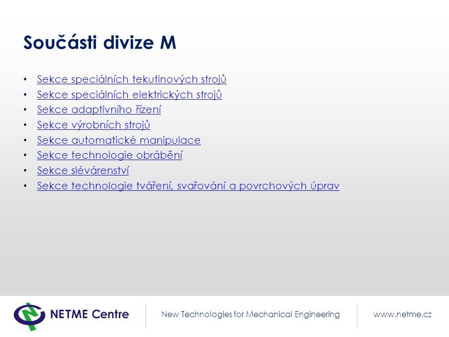 Součásti divize M Sekce speciálních tekutinových strojů