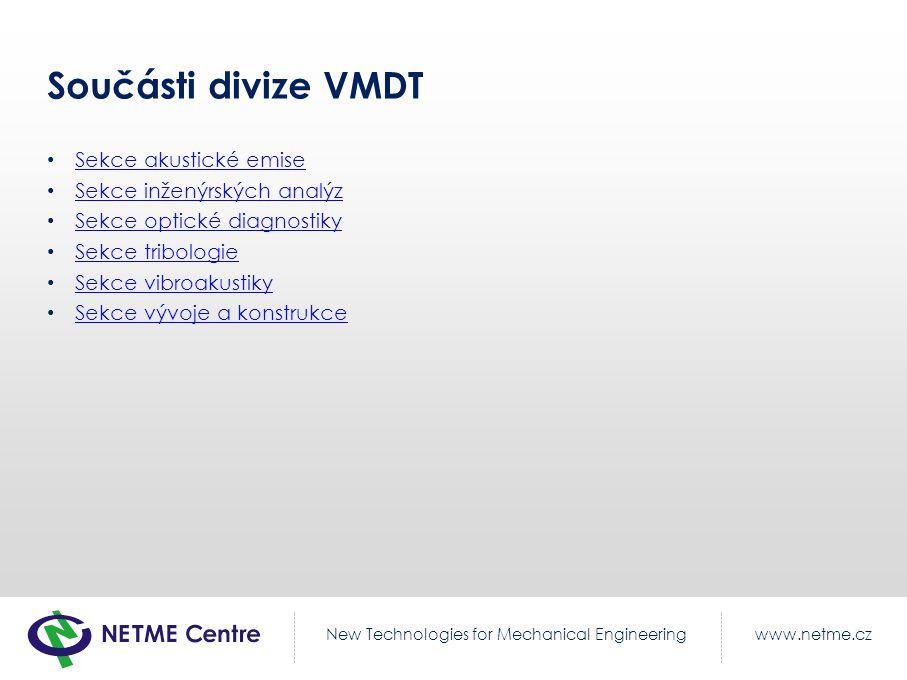 Součásti divize VMDT Sekce akustické emise Sekce inženýrských analýz