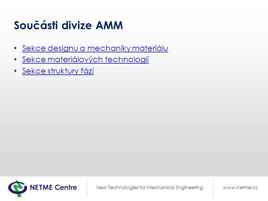 Součásti divize AMM Sekce designu a mechaniky materiálu