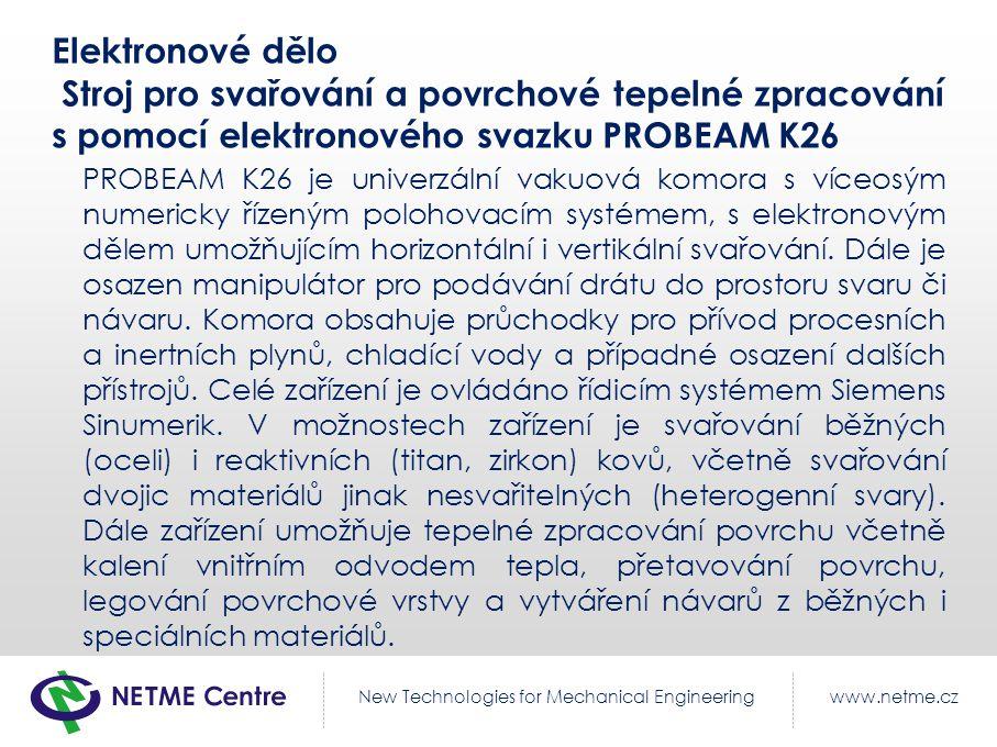 Elektronové dělo Stroj pro svařování a povrchové tepelné zpracování s pomocí elektronového svazku PROBEAM K26