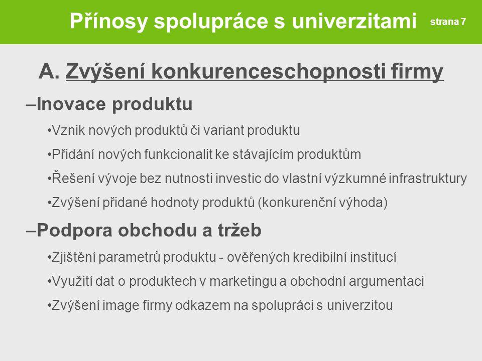 Přínosy spolupráce s univerzitami Zvýšení konkurenceschopnosti firmy