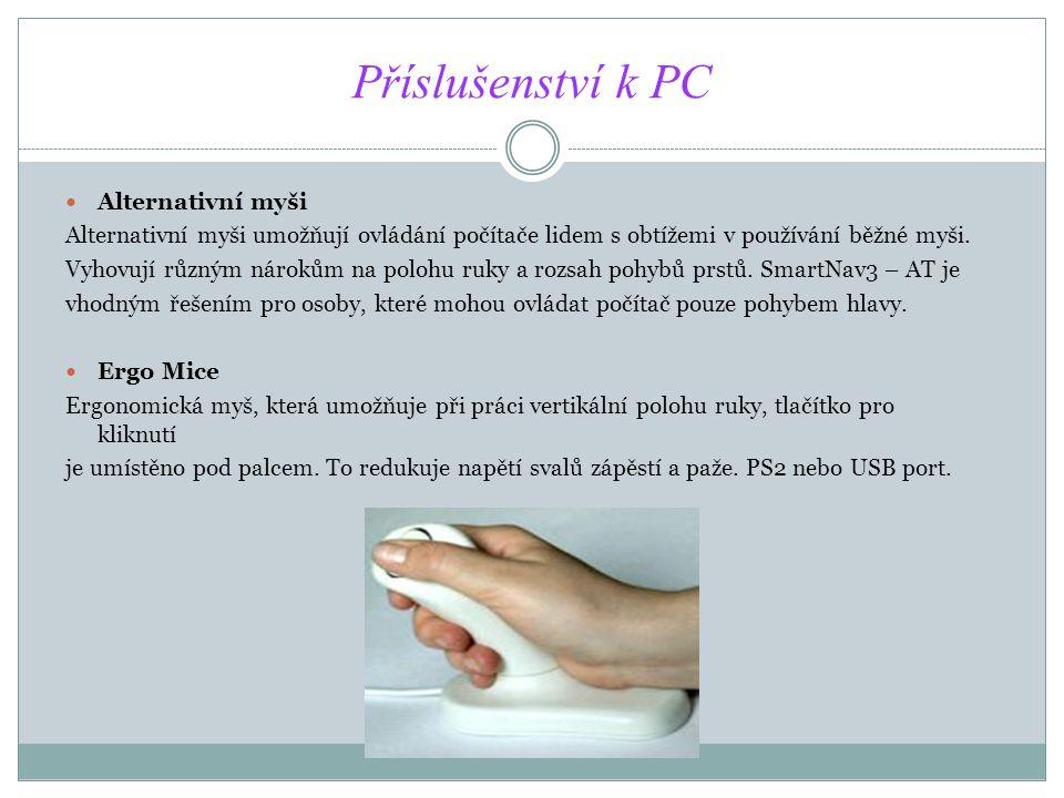 Příslušenství k PC Alternativní myši