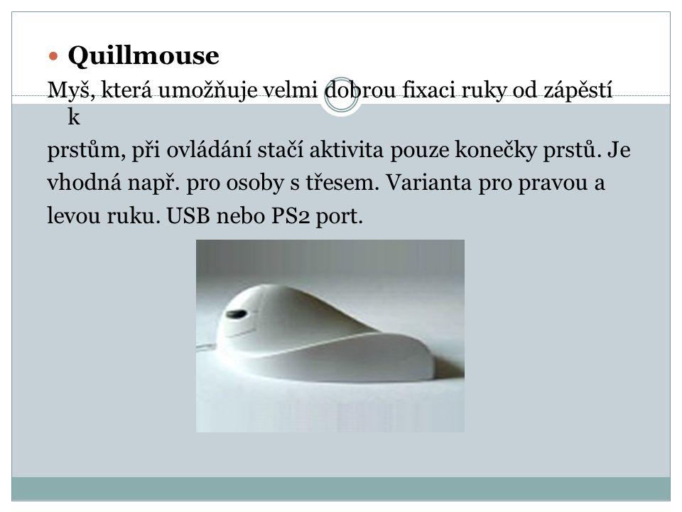 Quillmouse Myš, která umožňuje velmi dobrou fixaci ruky od zápěstí k