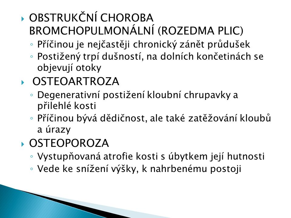 OBSTRUKČNÍ CHOROBA BROMCHOPULMONÁLNÍ (ROZEDMA PLIC)