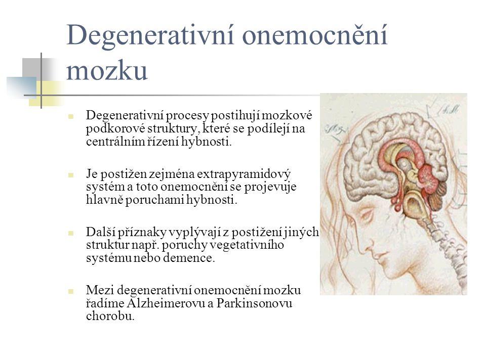 Degenerativní onemocnění mozku
