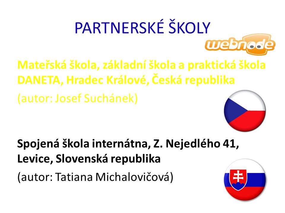 PARTNERSKÉ ŠKOLY Mateřská škola, základní škola a praktická škola DANETA, Hradec Králové, Česká republika.