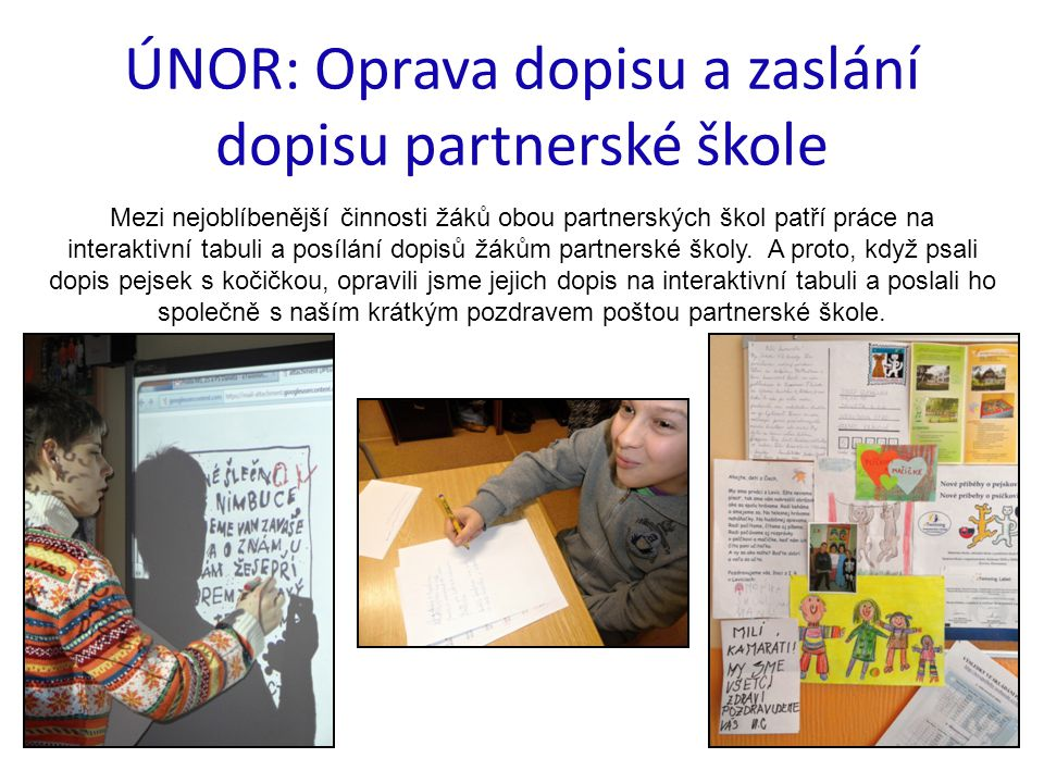 ÚNOR: Oprava dopisu a zaslání dopisu partnerské škole