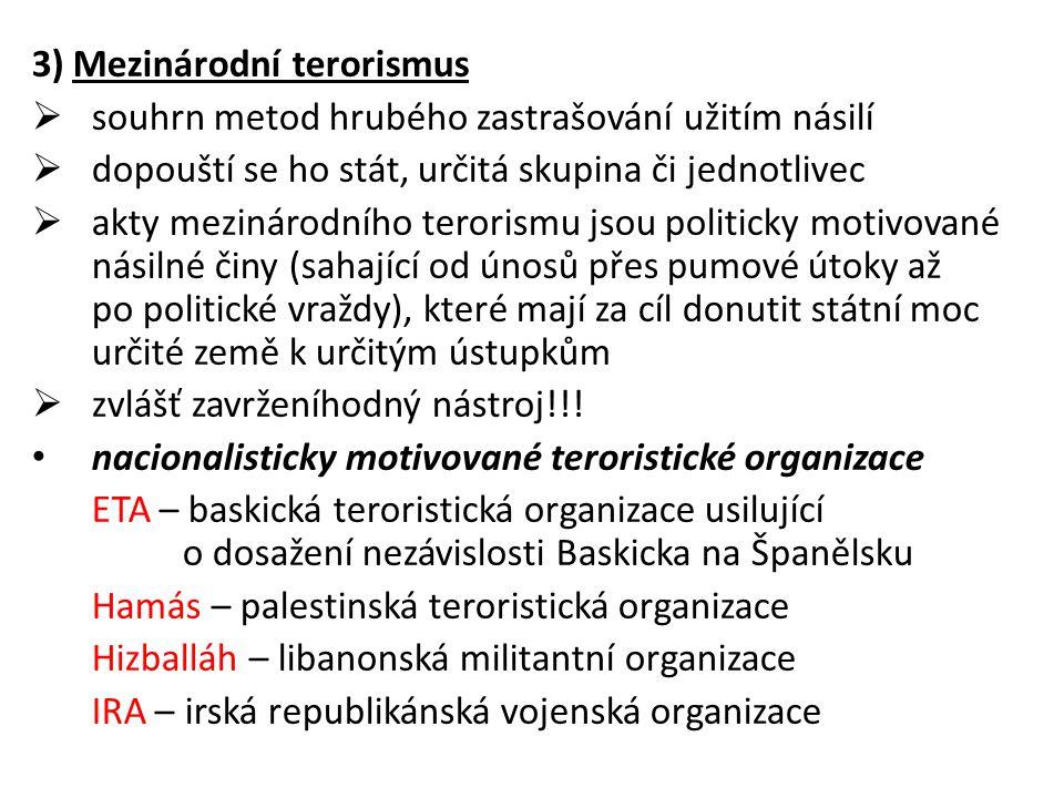 3) Mezinárodní terorismus