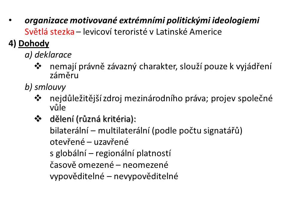 organizace motivované extrémními politickými ideologiemi