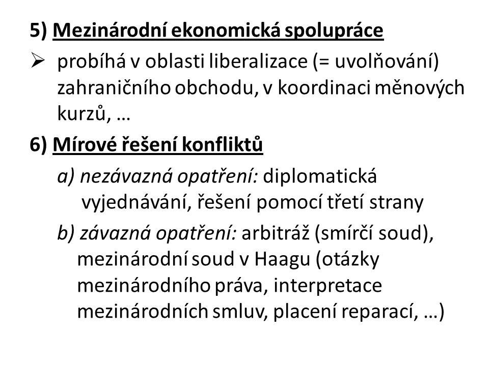 5) Mezinárodní ekonomická spolupráce