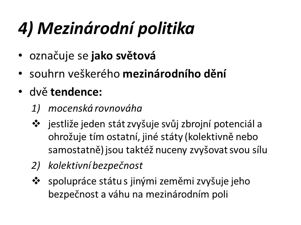 4) Mezinárodní politika
