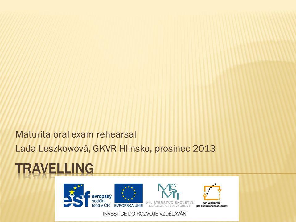 Travelling Maturita oral exam rehearsal