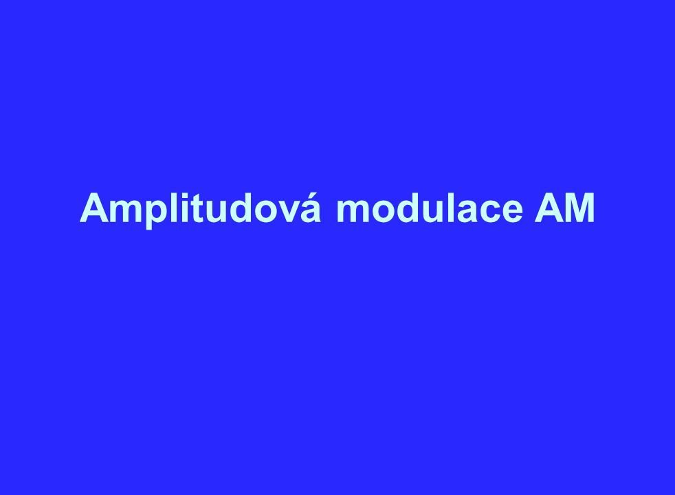 Amplitudová modulace AM