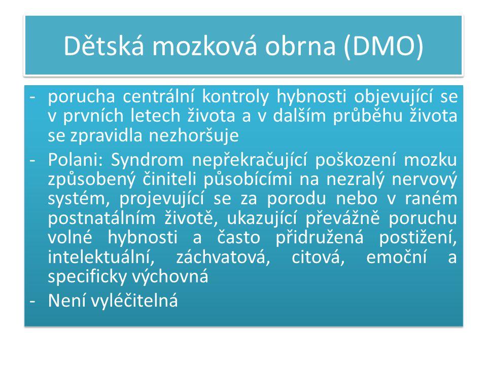 Dětská mozková obrna (DMO)