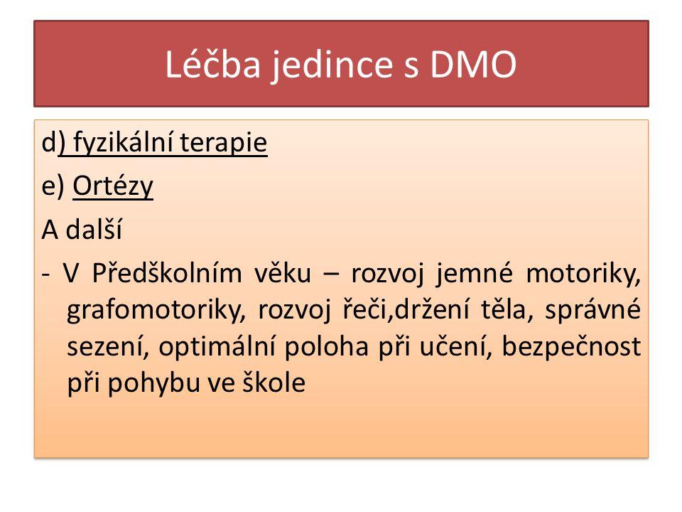 Léčba jedince s DMO