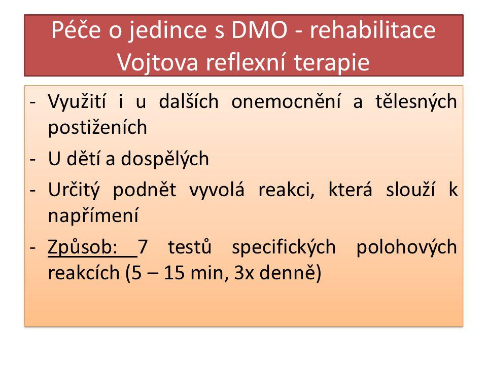 Péče o jedince s DMO - rehabilitace Vojtova reflexní terapie