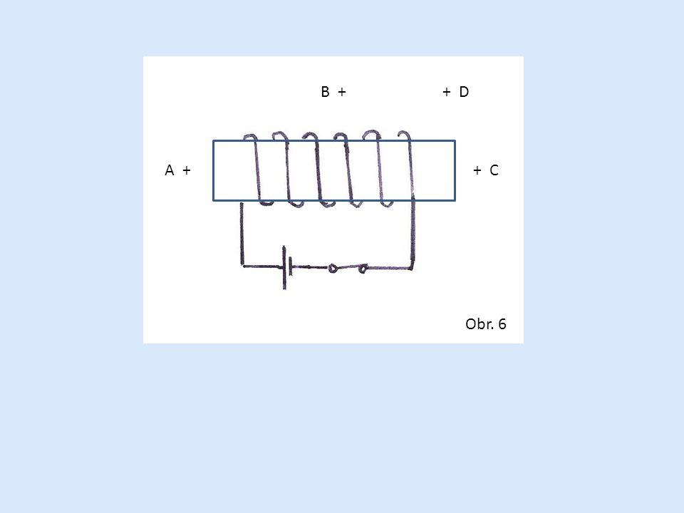 B + + D A + + C Obr. 6