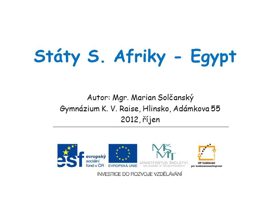 Státy S. Afriky - Egypt Autor: Mgr. Marian Solčanský