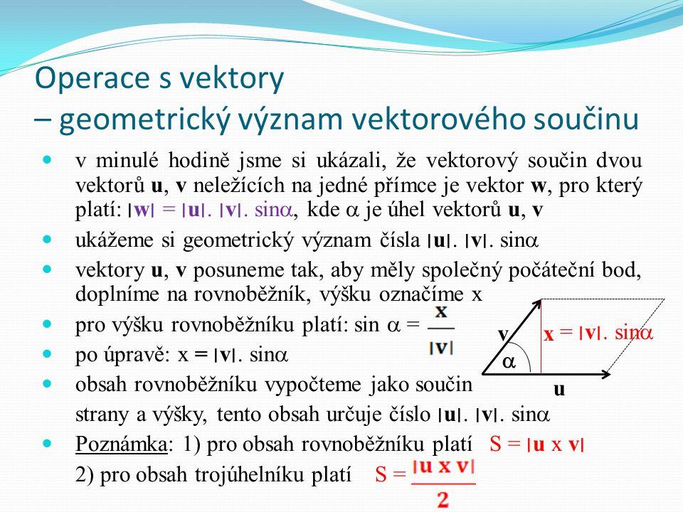 Operace s vektory – geometrický význam vektorového součinu