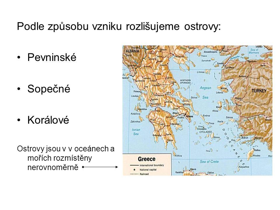 Podle způsobu vzniku rozlišujeme ostrovy: