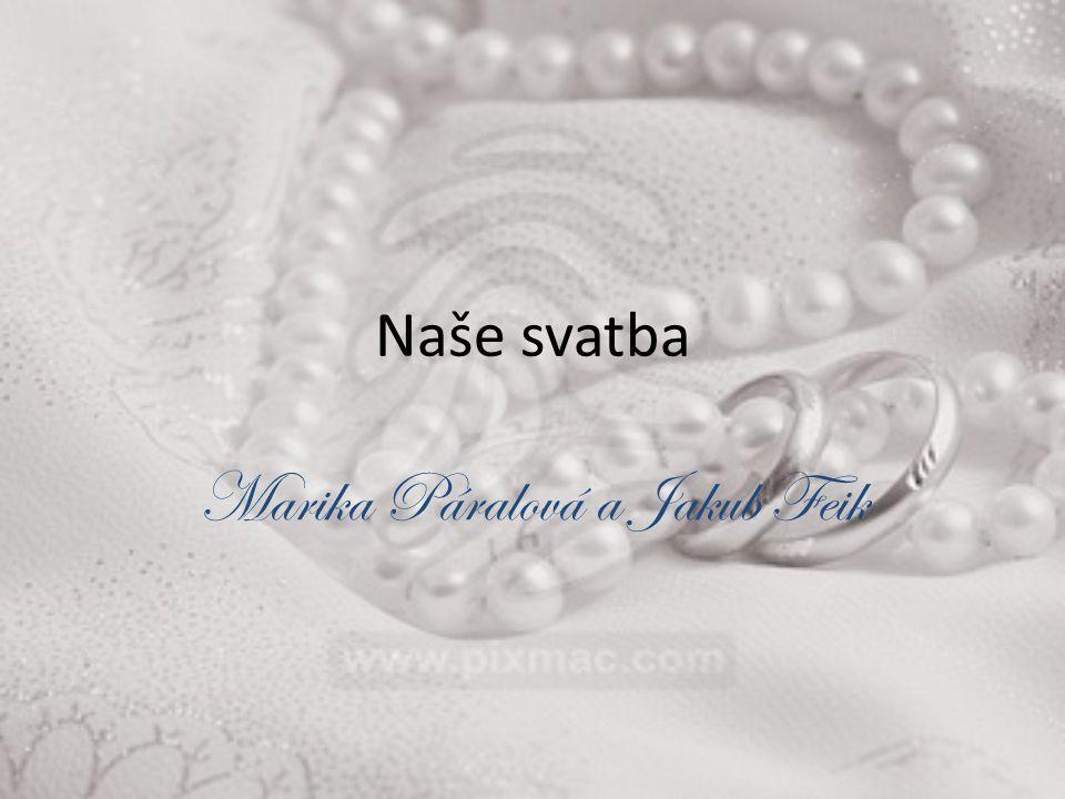 Marika Páralová a Jakub Feik